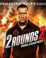 12 Rounds : Reloaded - 12 incercari 2 (2013) online subtitrat