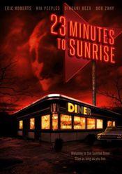 23 Minutes to Sunrise (2012) online subtitrat