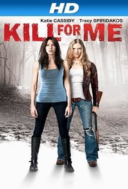Kill for me (2013) online subtitrat