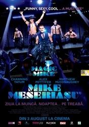 Magic Mike - Mike meseriasul (2012) online subtitrat