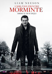 A Walk Among the Tombstones - Umblând printre morminte (2014)