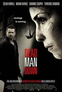 Dead Man Down - Gustul razbunarii (2013)
